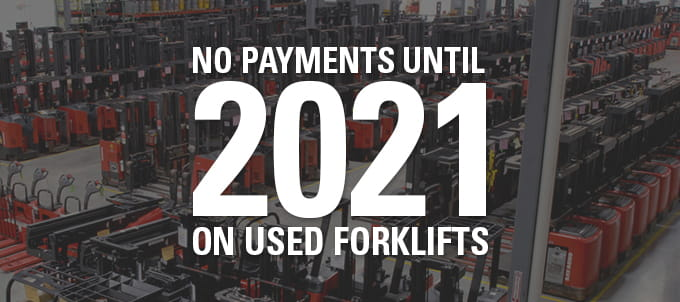used forklifts, no payments, forklift sale
